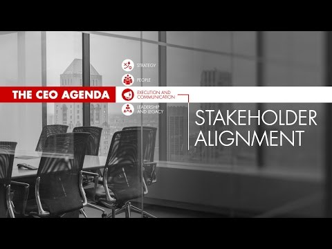 The CEO Agenda: Stakeholder Alignment