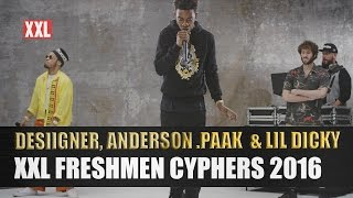 Desiigner, Lil Dicky & Anderson .Paak's XXL Freshmen Cypher 2016