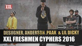 Desiigner, Lil Dicky & Anderson .Paak's XXL Freshmen Cypher 2016