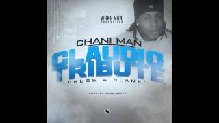 Chani Man - Buss A Blank (Prod by Yovng BeatzCPR) (Official Audio)