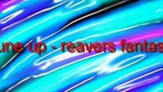 tune up reavers fantasy