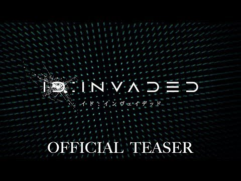 ID:INVADED  イド:インヴェイデッド 予告PV/Official Teaser 第1弾
