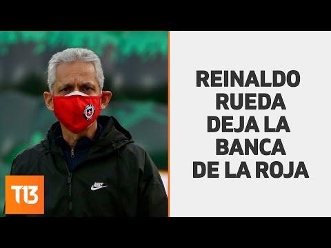 Reinaldo Rueda deja la banca de la Selección Chilena
