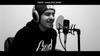 CHVSE - Lonely (feat. JDAM)