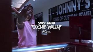 "Sauce Walka - ""Oochie Wally"" (Dripmix) | Shot by @lakafilms"