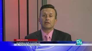 El abogado Jorge de la Mar, P A da valiosas recomendaciones sobre el perdón provisional