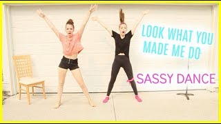 Taylor Swift - Look What You Made Me do - SASSY DANCE (cover)