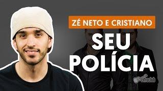 Videoaula Seu Polícia (aula de violão completa)