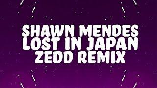 Shawn Mendes - Lost In Japan (Lyrics) (Zedd Remix) 🎵
