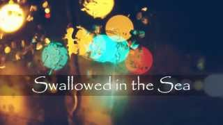 Coldplay -Swallowed in the sea (Lyrics)