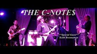 """ THE C-NOTE$ "" Live 2017 "" OYE COMO VA "" /CHROME SHOWROOM"