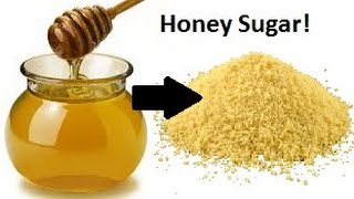 Making Honey Sugar/Powder