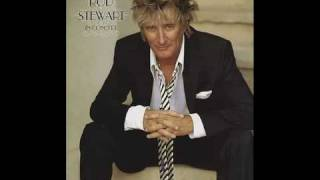 Rod Stewart - I'm In The Mood For Love