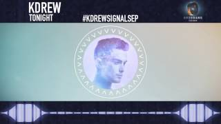 KDrew - Tonight