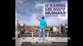 13. Życie na pokaz feat. Mesajah feat. Verte feat. WB Motyv ( Kamień Milowy ) produkcja - GPD