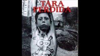 Tara Perdida - Mundo Canibal