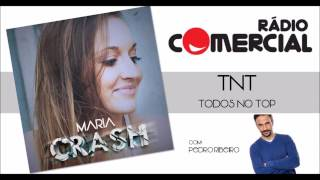 MARIA - Crash (RÁDIO COMERCIAL - TNT)