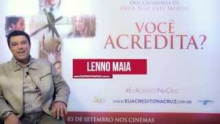 LENO MAIA  - FALTAM 13 DIAS - Você acredita?   3 de setembro nos cinemas   #EuAcreditoNaCruz