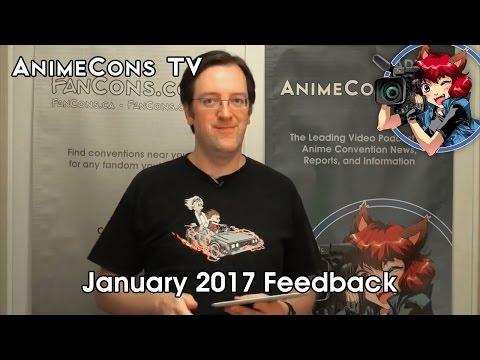 January 2017 Feedback - AnimeCons TV