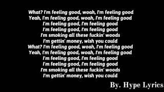 Famous Dex - Feeling Good (Lyrics)