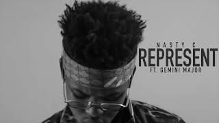 Nasty_C - Represent (Ft. Gemini Major) [Official Audio]