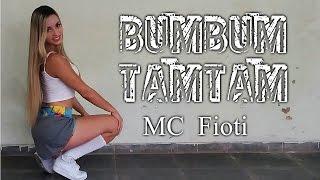 BumBum TamTam -MC  Fioti(coreografia Keilla Fernanda)