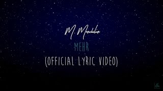 M. Marchelier - Mehr (Official Lyric Video) (Prod. by Feelo)