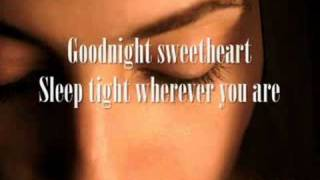 "Goodnight sweetheart ""David Kersh"" With lyrics"