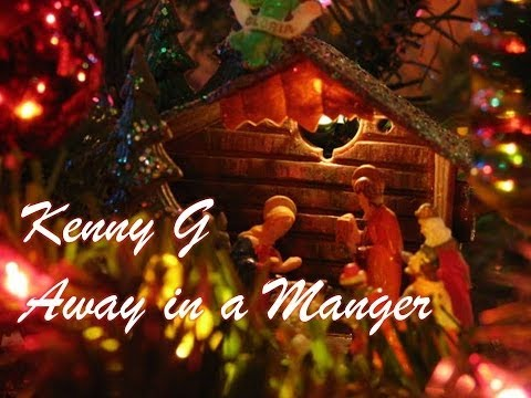 kenny-g-away-in-a-manger-kennyguille