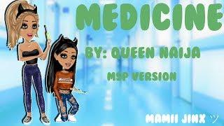 Medicine - Queen Naija //MSP MV//