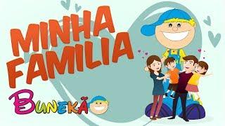 MINHA FAMíLIA - BUNEKÃO DE JESUS - Música Infantil
