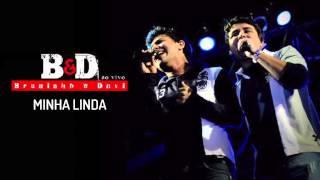 Bruninho & Davi - Minha Linda (Ao Vivo) - Áudio Oficial