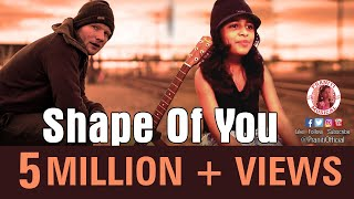 Praniti Feat | Ed Sheeran - Shape of You [Praniti Official Video]