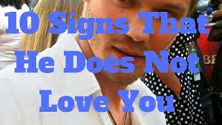 10 Signs That He Does Not Love You