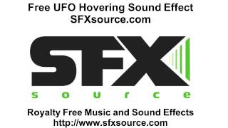 Free UFO HOVERING SOUND EFFECT from SFXsource.com