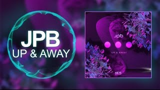 [Midtempo] - JPB - Up & Away