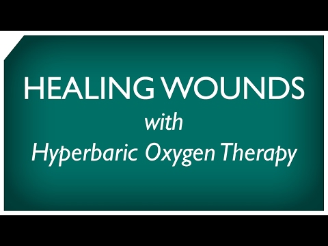Healing Wounds with Hyperbaric Oxygen Therapy