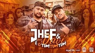 MC Davi Feat JHEF - E o Tum Tum Tum