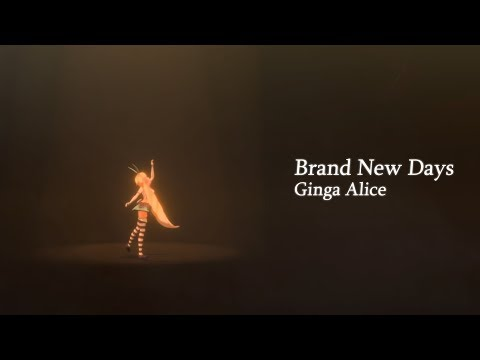 Ginga Alice / 銀河アリス - Brand New Days (Official Music Video)