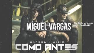 Yandel ft. Wisin - Como Antes (Miguel Vargas Moombahton)