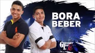 BORA BEBER- Gregory e Léo