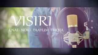 Visiri-Song Cover | Enai Noki Paayum Thota-by NOAH IMMANUEL, MELCHI,  SHELTON(Dark hour studios)