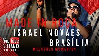 Made in Roça - Israel Novaes - Villa Mix Festival Brasília