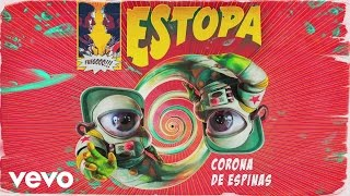 Estopa - Corona de Espinas (Audio)