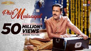WHY CHEAT INDIA: Phir Mulaaqat Video | Emraan Hashmi Shreya D | Jubin Nautiyal Kunaal Rangon width=