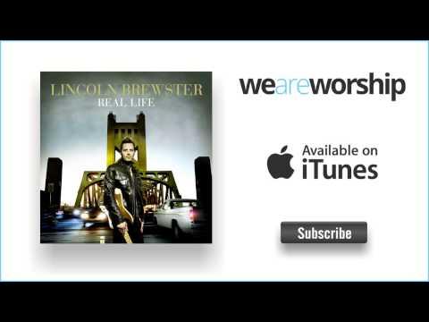 lincoln-brewster-i-belong-to-you-weareworshipmusic