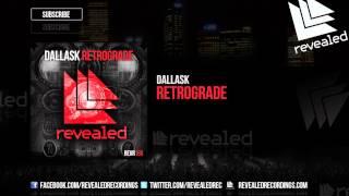 DallasK - Retrograde (Preview)