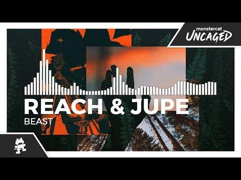 Reach & Jupe - Beast