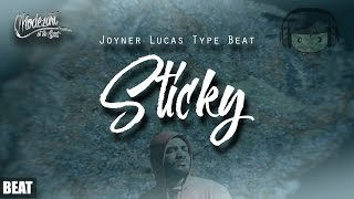 "Joyner Lucas Type Beat / Instrumental ""Sticky"""