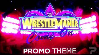 Wrestlemania 34 Official Promo Theme Song   2018
